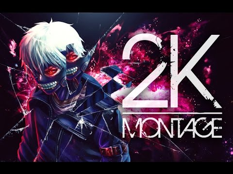 2K MONTAGE ! ! ! THANKS FOR 2K SUBS ! ! !