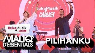 MALIQ & D'Essentials - PIlihanku   BukaMusik