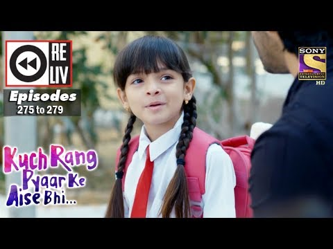 Thumbnail: Weekly Reliv | Kuch Rang Pyar Ke Aise Bhi | 20th Mar to 24th Mar 2017 | Episode 275 to 279