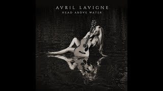 Head Above Water (feat. Travis Clark of We The Kings) (Audio) - Avril Lavigne