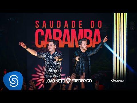 João Neto e Frederico - Saudade do Caramba (DVD Em Sintonia)