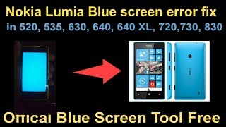 nokia lumia blue screen error fix in 520 535 630 640 640 xl 720 730 830