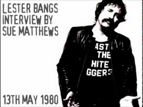 Lester Bangs Interview (13th May 1980)