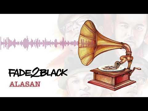 Fade2Black - Alasan