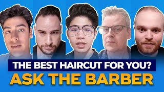 Ask The Barber | The Best Haircut For You? | Ep 1.