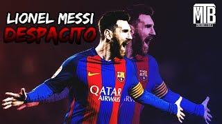 Lionel Messi ● Despacito ● Amazing Goals & Skills - HD 1080i