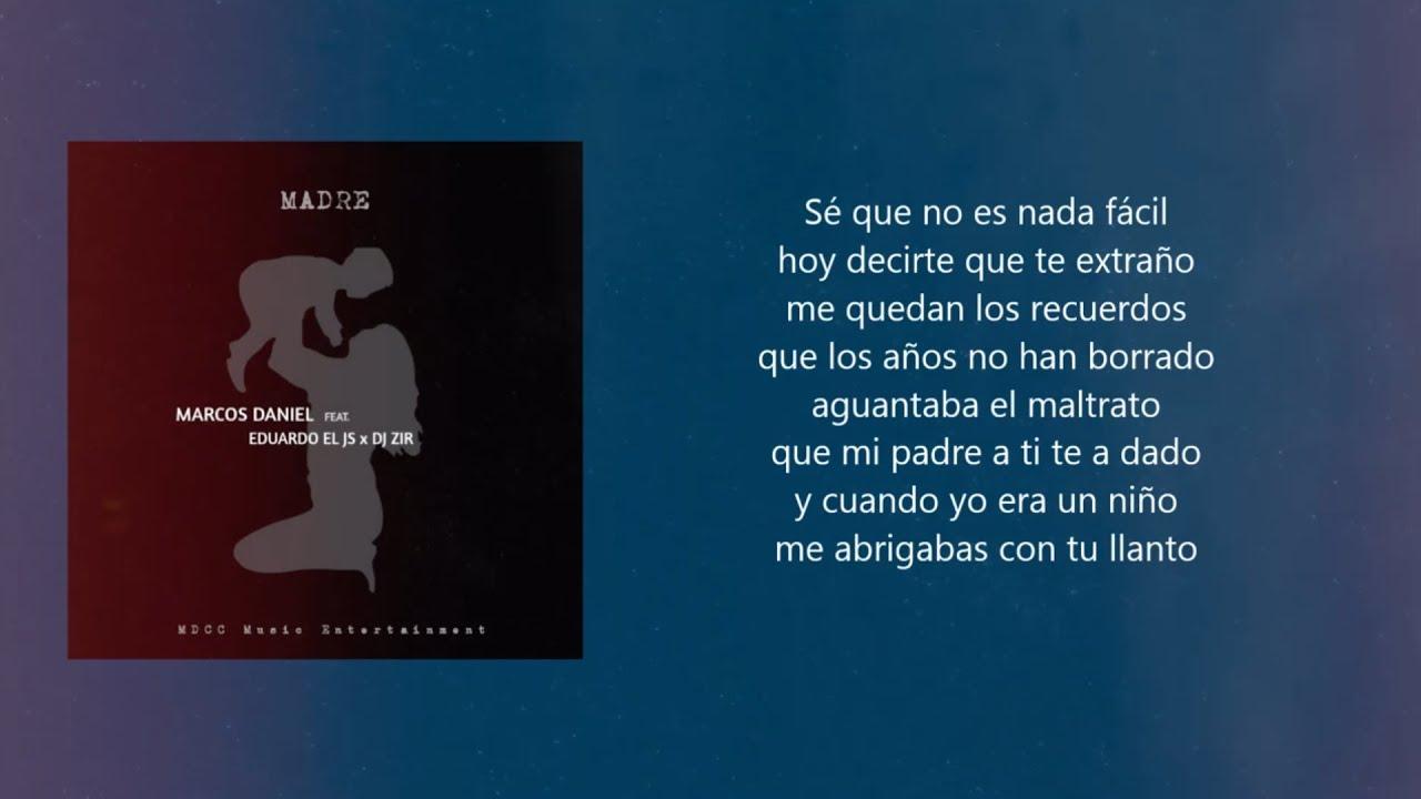 Marcos Daniel - Madre ft. Eduardo El Js, Dj Zir (Official Lyrics ...