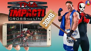 [30MB] TNA Impact: Cross The Line PSP Game In Android Download