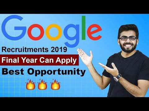 GOOGLE Recruitments 2019 | Final Year can Apply | Best Opportunity | BE/Btech/Mtech | Jobs in google