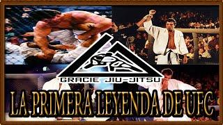 Royce Gracie - La Primera  leyenda de la UFC  |