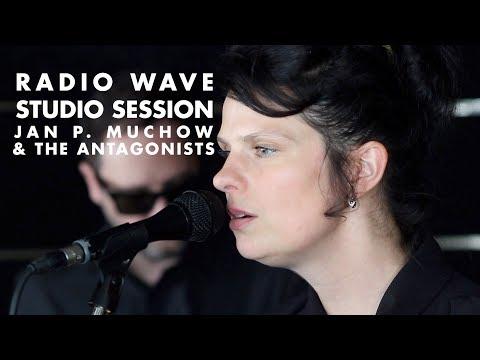 Jan P. Muchow & The Antagonists: Radio Wave Studio Session