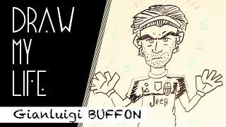 Gianluigi 'gigi' buffon - draw my life
