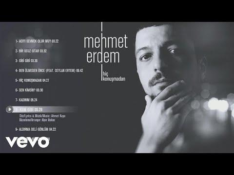 Mehmet Erdem - Kum Gibi (Official Audio)