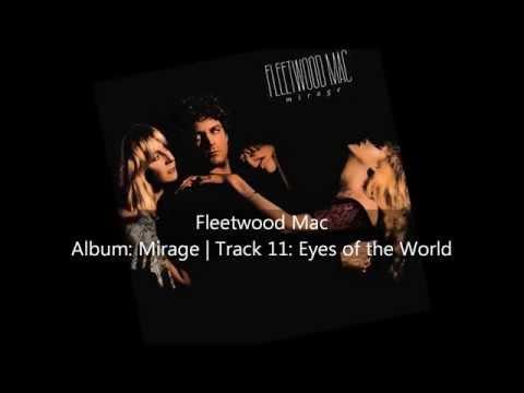 Fleetwood Mac | Mirage | Track: 11 Eyes of the World