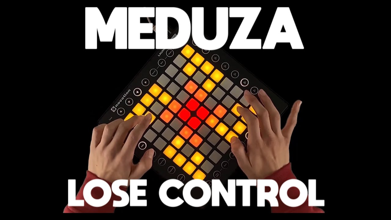 Meduza x Becky Hill x Goodboys - Lose Control (Launchpad & Lyric Video) (Andy Jarvis Remix)