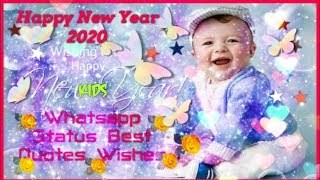 Happy New Year Quotes for Children's|New Year Wishes for Children 2020|Whatsapp Status -WHY TV