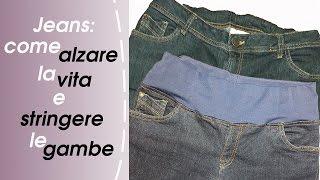 Come Modificare Vita E Gambe-Jeans (Alzare La Vita E Stringere Le Gambe) Pt.1