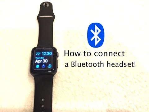 quick tip 4 how to connect a bluetooth headset to your apple watch youtube. Black Bedroom Furniture Sets. Home Design Ideas