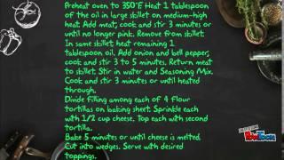 Fajita Quesadillas Recipe!