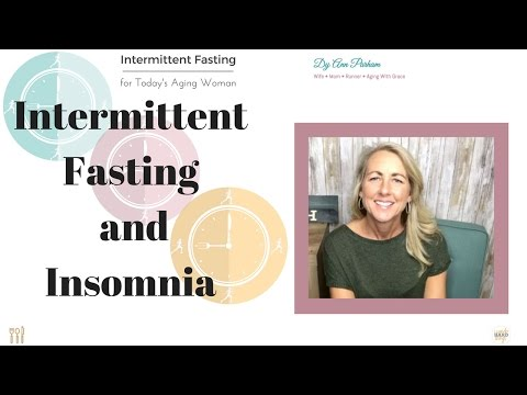 Intermittent Fasting for Today's Aging Woman | Fasting and Insomnia