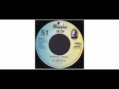 "Eli Emmanuel - Purpose Thing - 7"" - Reggae On Top"