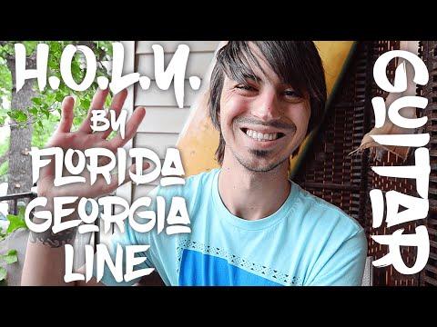 H.O.L.Y. by Florida Georgia Line Guitar Tutorial! (Way Easy!)