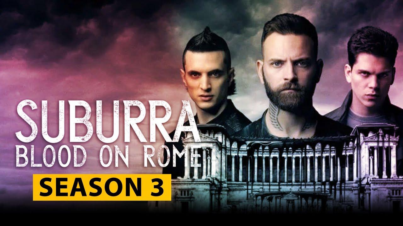 Download Suburra Blood on Rome Season 3 Release Date, Cast, Plot, TRAILER Detail - US News Box Official