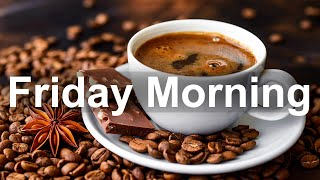 Friday Morning Jazz - Sweet Morning Jazz Cafe and Bossa Nova Music for Great Day