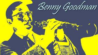 Benny Goodman - If dreams come true