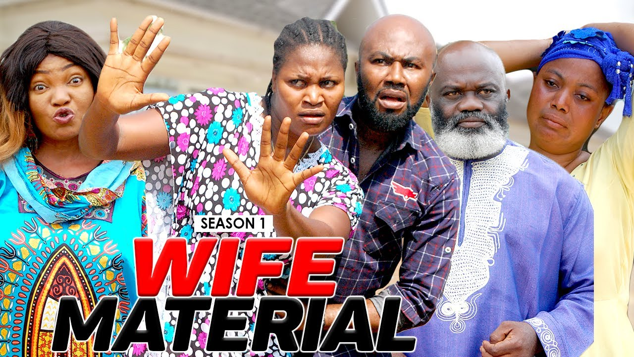 Download WIFE MATERIAL 1 - LATEST NIGERIAN NOLLYWOOD MOVIES