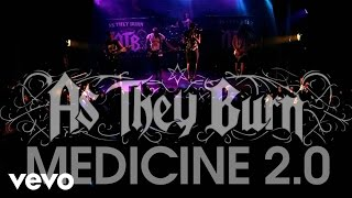 As They Burn Medicine 2 0 Live