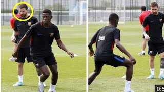 Messi and Dembele train together for the first time Is Dembele Neymars replacement