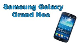 Samsung Galaxy Grand Neo(Обзор Samsung Galaxy Grand Neo Хотите смартфон по небольшой цене? В таком случае вам обратите внимание на Samsung Grand..., 2014-04-13T10:56:38.000Z)