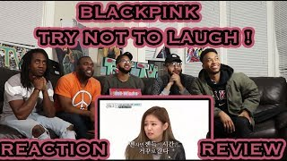 TRY NOT TO LAUGH | BLACKPINK FUNNY & CUTE MOMENTS PART 1 REACTION/REVIEW