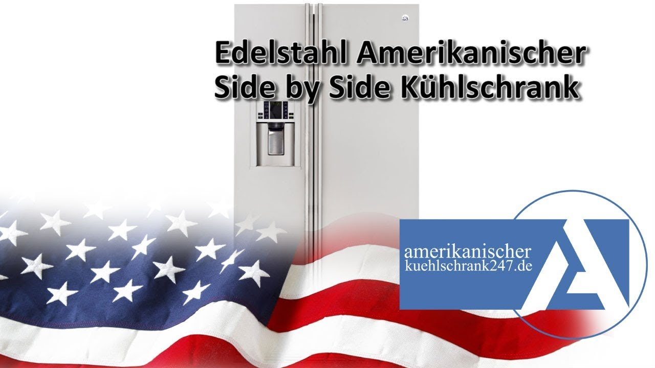 edelstahl amerikanischer side by side k hlschrank youtube. Black Bedroom Furniture Sets. Home Design Ideas