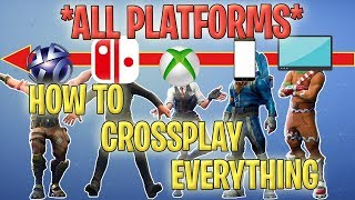 **NEW** HOW TO CROSSPLAY ON FORTNITE!!! PS4, SWITCH, XBOX ALL PLATFORMS!