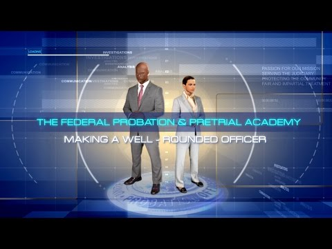 The Federal Probation And Pretrial Academy: Making A Well-Rounded Officer