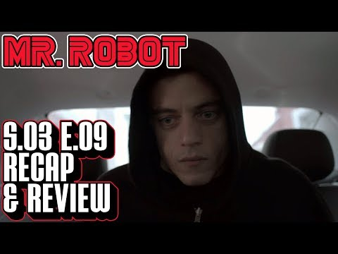 [Mr Robot] Season 3 Episode 9 Recap &...