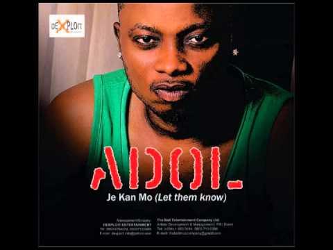 Adol - Je Kan Mo (Let them know)