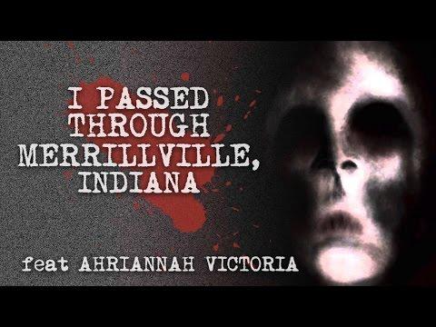 """I Passed Through Merrillville, Indiana"" (ft Ahriannah Victoria)"