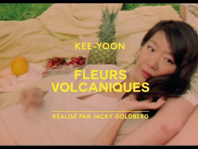 Kee-Yoon - Fleurs Volcaniques [Clip Officiel]