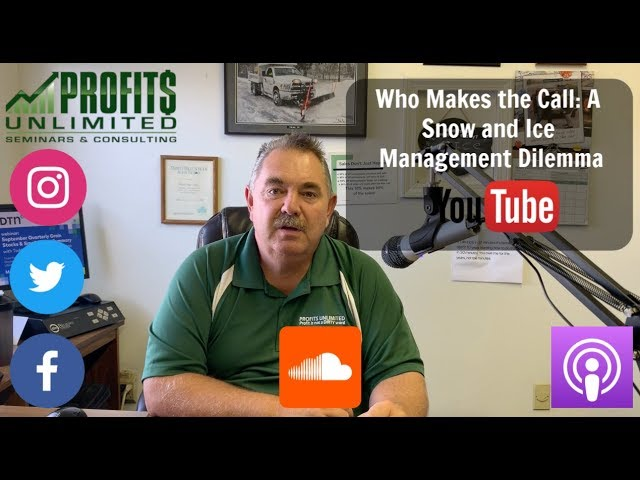 Who Makes the Call: A Snow and Ice Management Dilemma