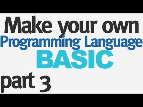 Make Your Own Programming Language - Part 3 - Numbers and Expressions