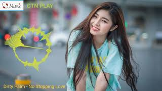 Dirty Palm No Stopping Love NCS Release
