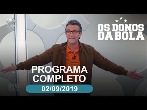 Os Donos da Bola - 02/09/2019 - Programa completo