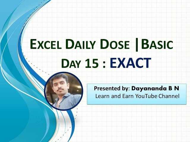 Excel Daily Dose Day 15 Exact | Basic functions