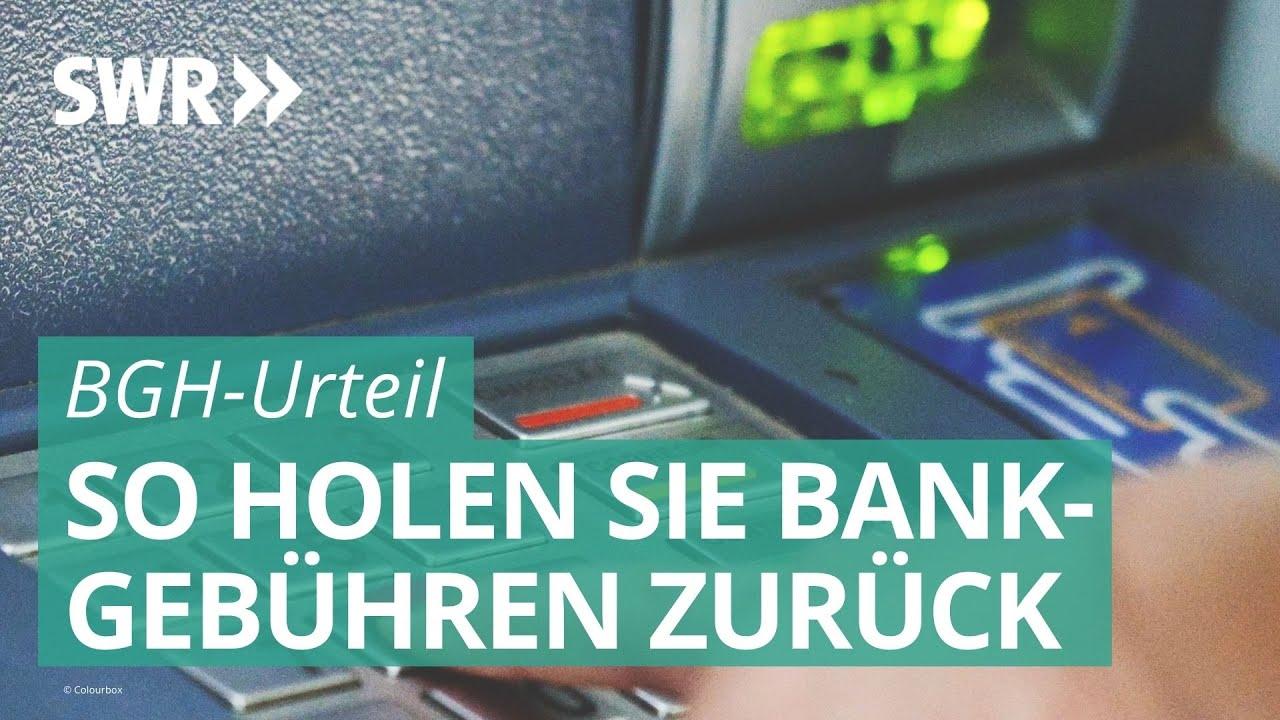 Download Geld zurück von der Bank? Das BGH-Urteil und seine Folgen für Verbraucher | Marktcheck SWR