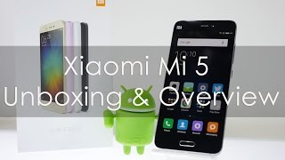 Xiaomi Mi5 Unboxing & Hands On Overview (Black Color)
