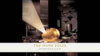THE MARS VOLTA-SON ET LUMIERE+INTERTIATIC E.S.P.