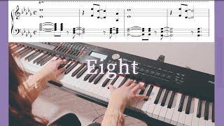 아이유 (IU) - 에잇 (Eight) (Prod.&Feat. SUGA of BTS) Piano Cover / Sheet